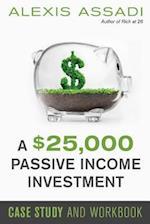 A $25,000 Passive Income Investment