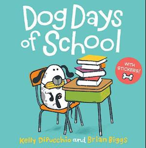 Bog, paperback Dog Days of School af Kelly DiPucchio