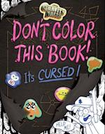 Gravity Falls Don't Color This Book! (Art of Coloring)