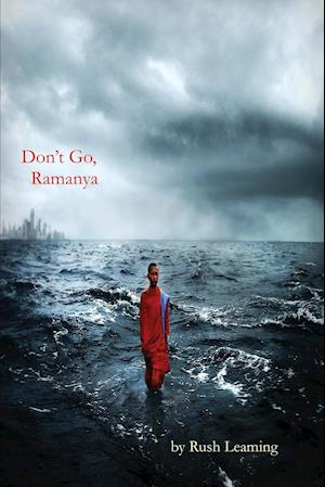 Bog, hæftet Don't Go, Ramanya af Rush Leaming