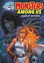Monster's Among Us: A War of Witches (Monsters Amoung Us)