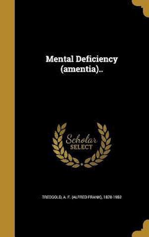 Bog, hardback Mental Deficiency (Amentia)..