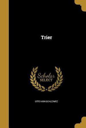 Bog, paperback Trier af Otto Von Schleinitz