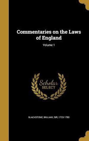 Bog, hardback Commentaries on the Laws of England; Volume 1