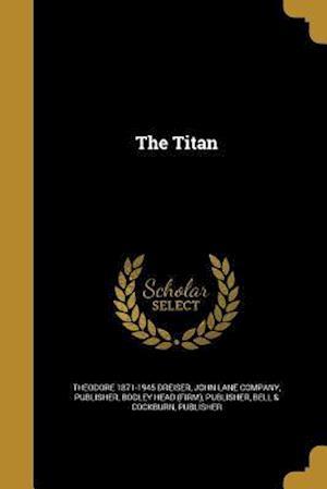 Bog, paperback The Titan af Theodore 1871-1945 Dreiser