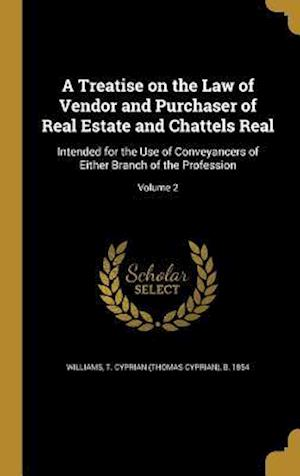 Bog, hardback A Treatise on the Law of Vendor and Purchaser of Real Estate and Chattels Real
