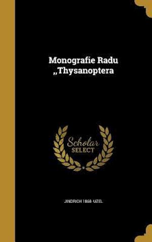 Bog, hardback Monografie Radu, Thysanoptera af Jindrich 1868- Uzel
