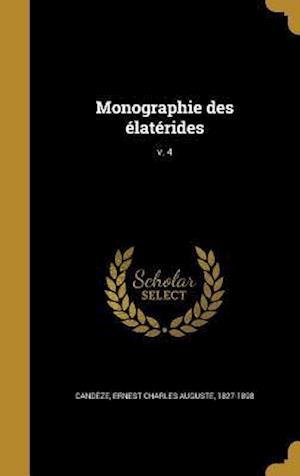 Bog, hardback Monographie Des Elaterides; V. 4