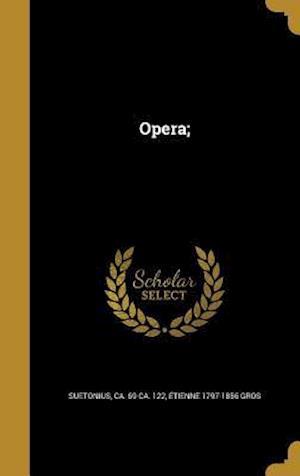 Bog, hardback Opera; af Etienne 1797-1856 Gros