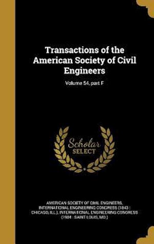 Bog, hardback Transactions of the American Society of Civil Engineers; Volume 54, Part F