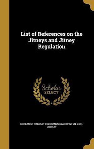 Bog, hardback List of References on the Jitneys and Jitney Regulation