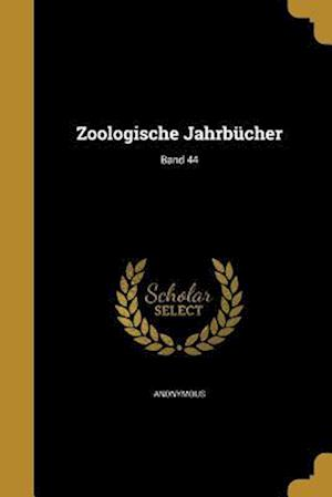 Bog, paperback Zoologische Jahrbucher; Band 44