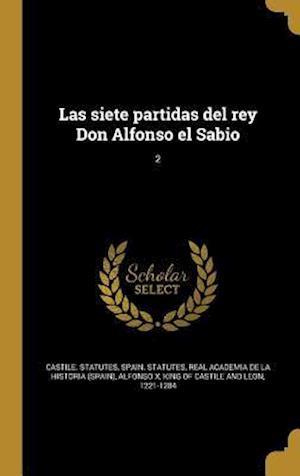Bog, hardback Las Siete Partidas del Rey Don Alfonso El Sabio; 2