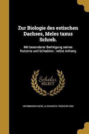 Bog, paperback Zur Biologie Des Estischen Dachses, Meles Taxus Schreb.