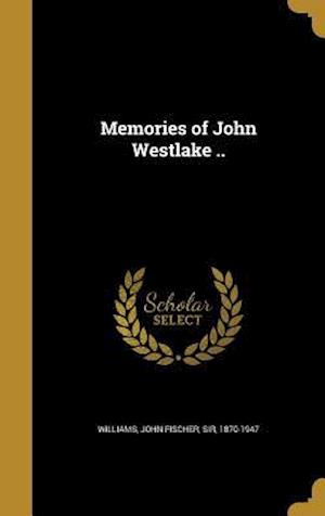 Bog, hardback Memories of John Westlake ..
