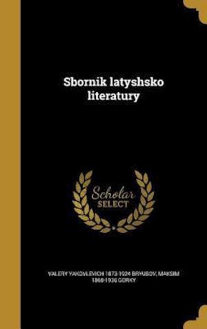 Bog, hardback Sbornik Latyshsko Literatury af Maksim 1868-1936 Gorky, Valery Yakovlevich 1873-1924 Bryusov