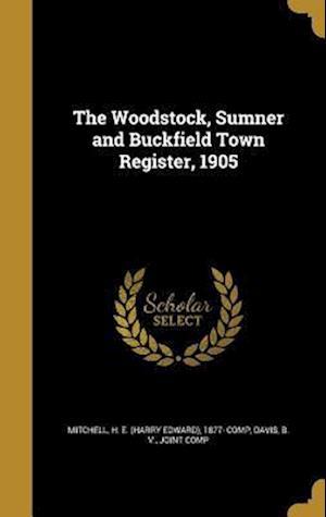 Bog, hardback The Woodstock, Sumner and Buckfield Town Register, 1905