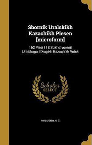 Bog, hardback Sbornik Ural Skikh Kazach Ikh Pi E Sen [Microform]