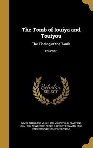 Bog, hardback The Tomb of Iouiya and Touiyou