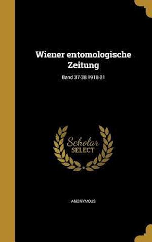 Bog, hardback Wiener Entomologische Zeitung; Band 37-38 1918-21