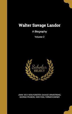 Bog, hardback Walter Savage Landor af John 1812-1876 Forster
