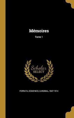 Bog, hardback Memoires; Tome 1
