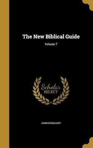 Bog, hardback The New Biblical Guide; Volume 7 af John Urquhart