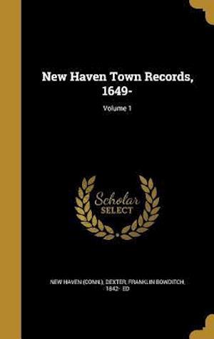 Bog, hardback New Haven Town Records, 1649-; Volume 1