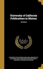 University of California Publications in History; Volume 8 af Truesdell Sparhawk 1906- Brown