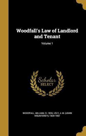 Bog, hardback Woodfall's Law of Landlord and Tenant; Volume 1