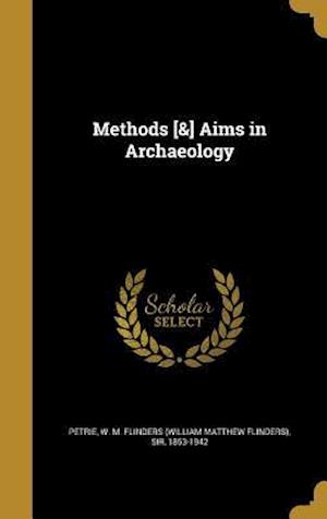 Bog, hardback Methods [&] Aims in Archaeology
