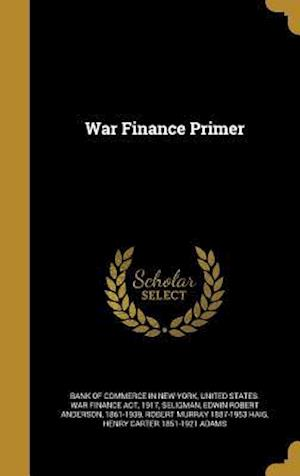 Bog, hardback War Finance Primer