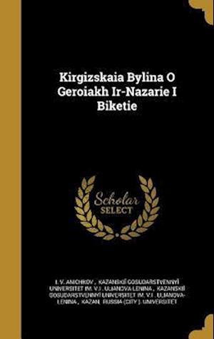 Bog, hardback Kirgizskai a Bylina O Geroi a Kh IR-Nazari E I Biketi E