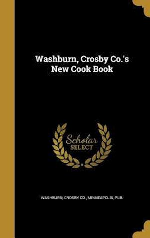 Bog, hardback Washburn, Crosby Co.'s New Cook Book