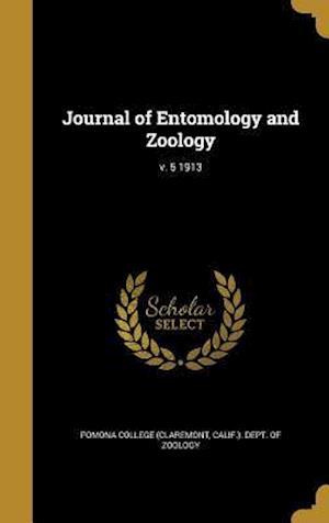 Bog, hardback Journal of Entomology and Zoology; V. 5 1913