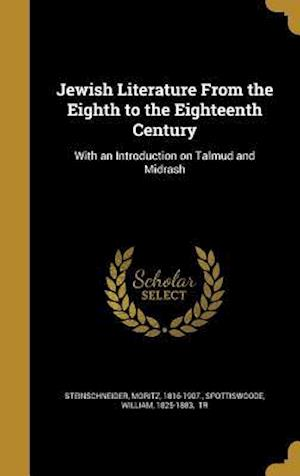 Bog, hardback Jewish Literature from the Eighth to the Eighteenth Century