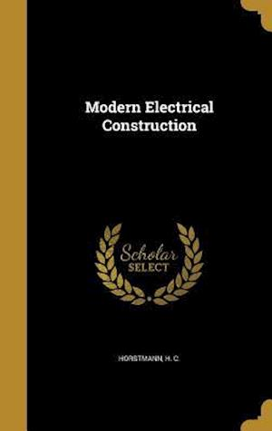 Bog, hardback Modern Electrical Construction