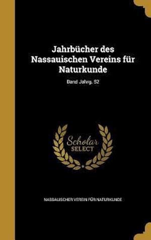 Bog, hardback Jahrbucher Des Nassauischen Vereins Fur Naturkunde; Band Jahrg. 52