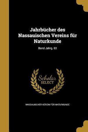Bog, paperback Jahrbucher Des Nassauischen Vereins Fur Naturkunde; Band Jahrg. 63