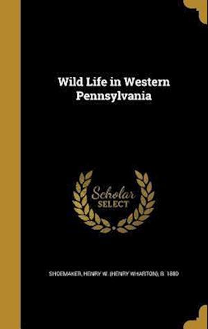 Bog, hardback Wild Life in Western Pennsylvania