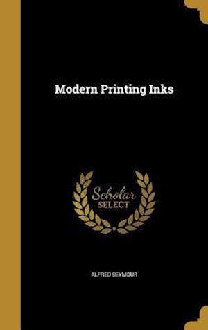 Bog, hardback Modern Printing Inks af Alfred Seymour