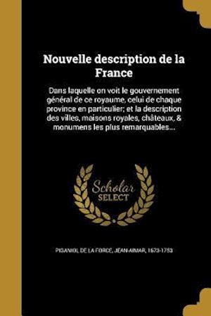 Bog, paperback Nouvelle Description de La France