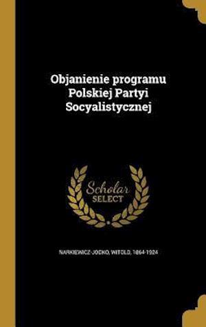 Bog, hardback Objanienie Programu Polskiej Partyi Socyalistycznej