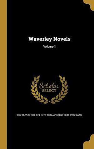 Bog, hardback Waverley Novels; Volume 1 af Andrew 1844-1912 Lang