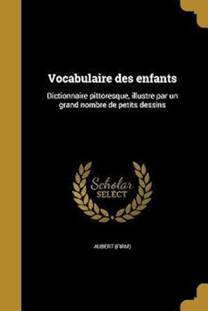 Bog, paperback Vocabulaire Des Enfants