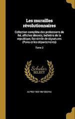 Les Murailles Revolutionnaires af Alfred 1825-1867 Delvau