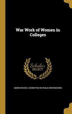 Bog, hardback War Work of Women in Colleges