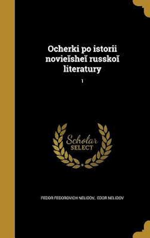 Bog, hardback Ocherki Po Istorii Novi E She Russko Literatury; 1