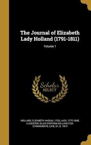 Bog, hardback The Journal of Elizabeth Lady Holland (1791-1811); Volume 1