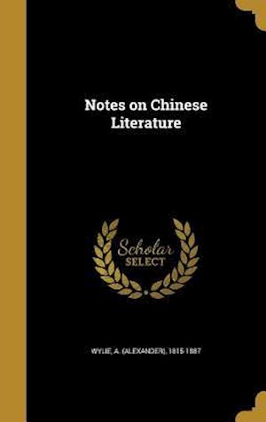 Bog, hardback Notes on Chinese Literature
